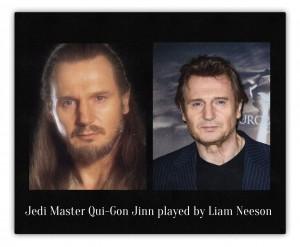 Liam Neeson as Jedi Master Qui-Gon Jinn